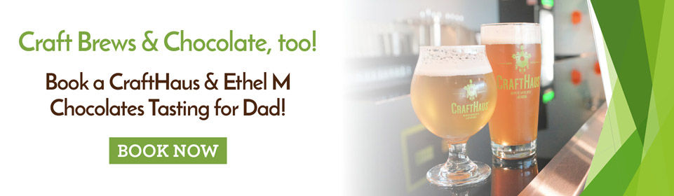 Book a Chocolate and Beer Tasting for Dad.