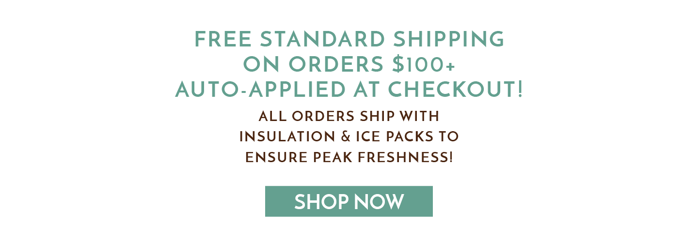 Free Standard Shipping on Orders $100+ Auto-Applied at Checkout!