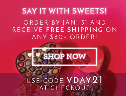 Say it with sweets! Use code VDAY21 when you spend $60+