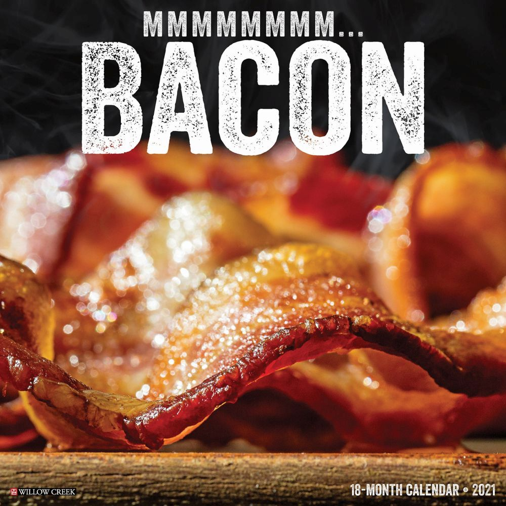 2021 MMMMMMMM... Bacon Wall Calendar