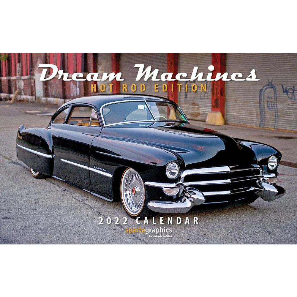Dream Machines Hot Rod 2022 Deluxe Wall Calendar