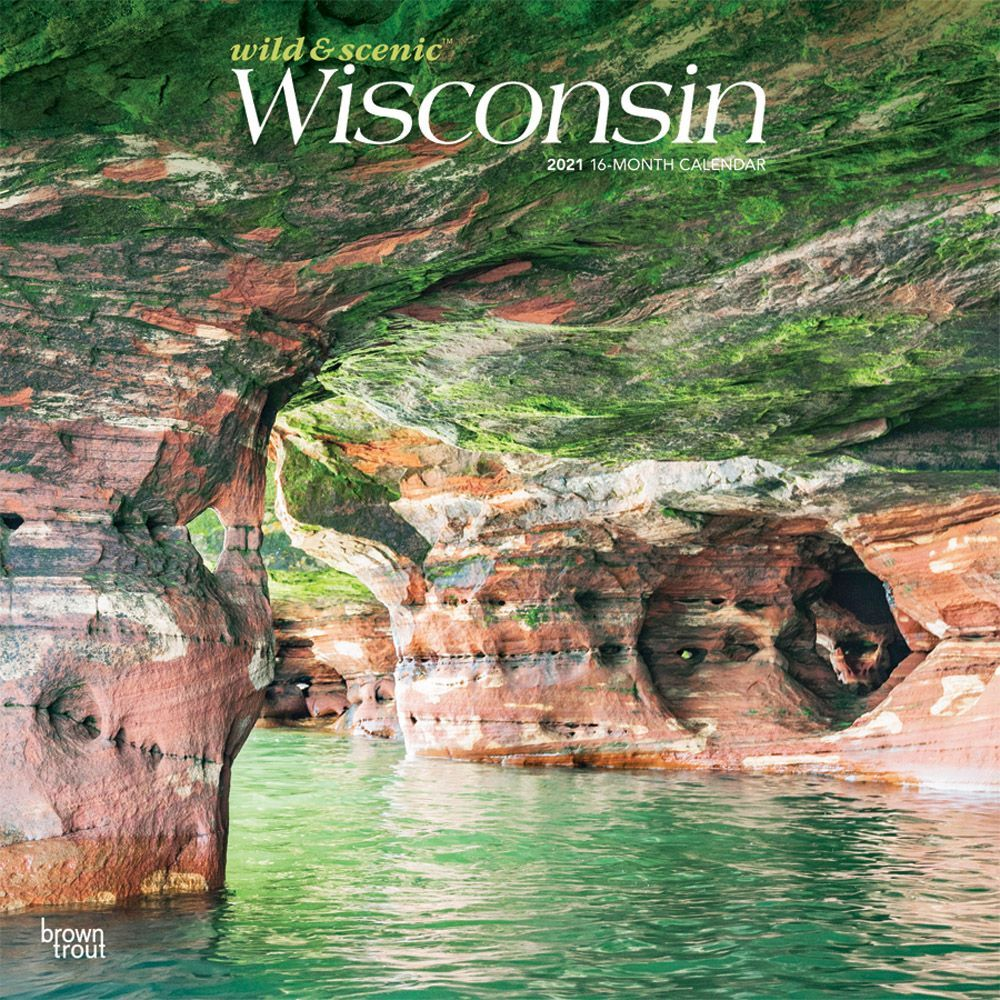 Wisconsin Wild and Scenic 2021 Wall Calendar