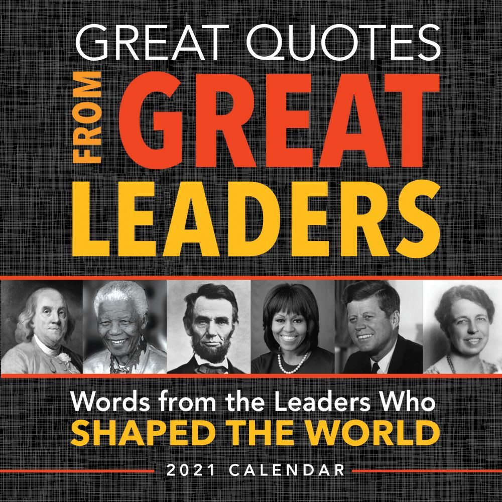 2021 Great Quotes from Great Leaders Desk Calendar