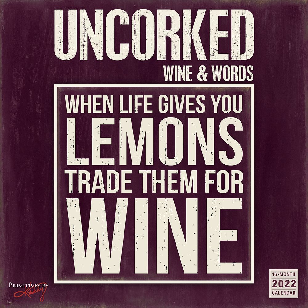 Uncorked Wine and Words 2022 Wall Calendar