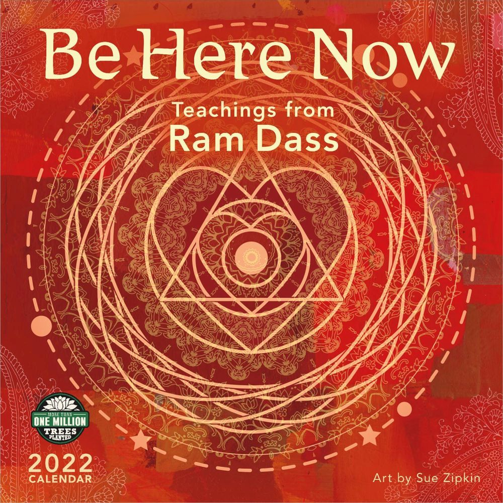Be Here Now 2022 Wall Calendar