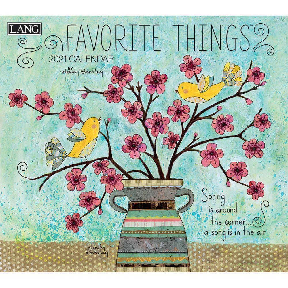 2021 Favorite Things Wall Calendar by Wendy Bentley