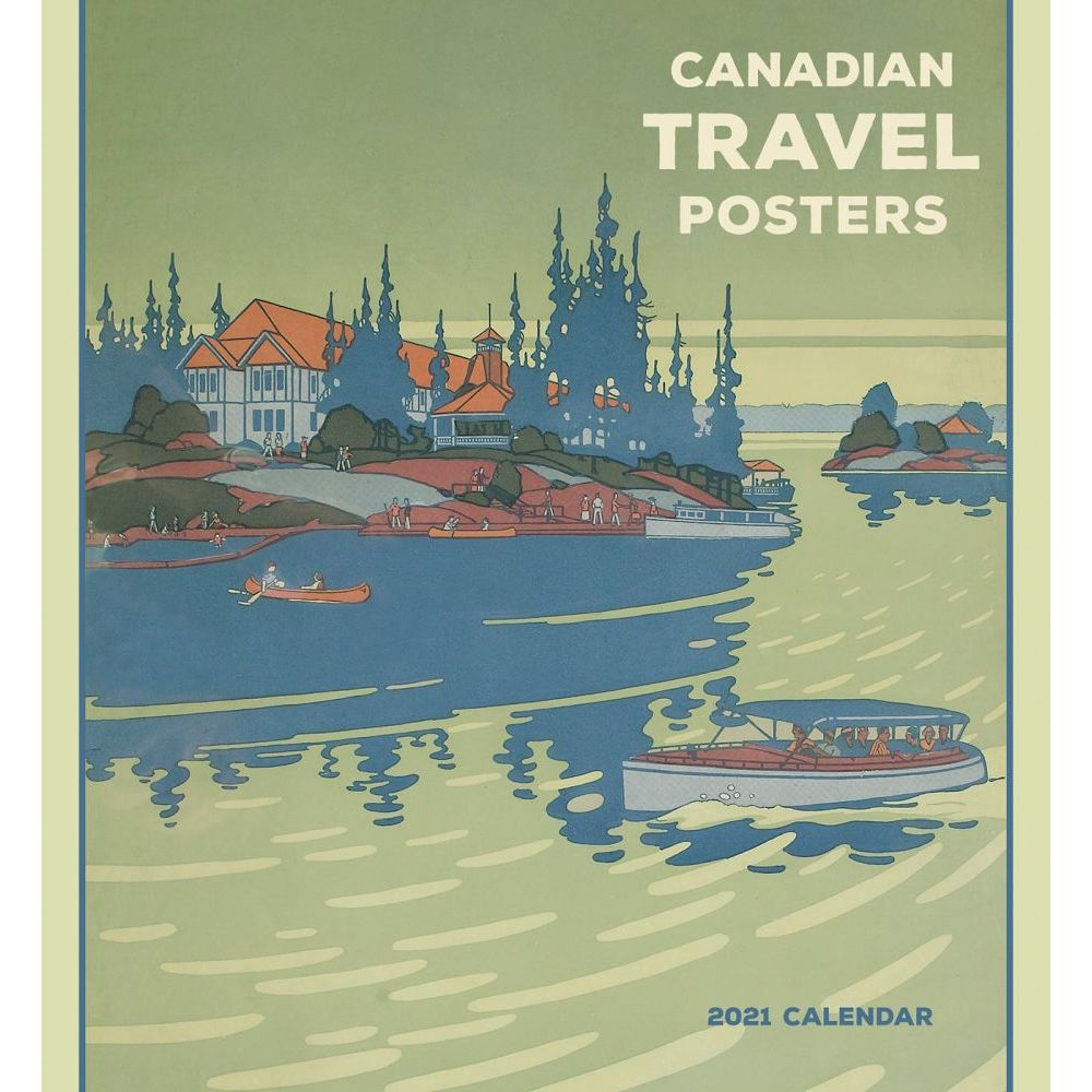 2021 Canadian Travel Posters Wall Calendar