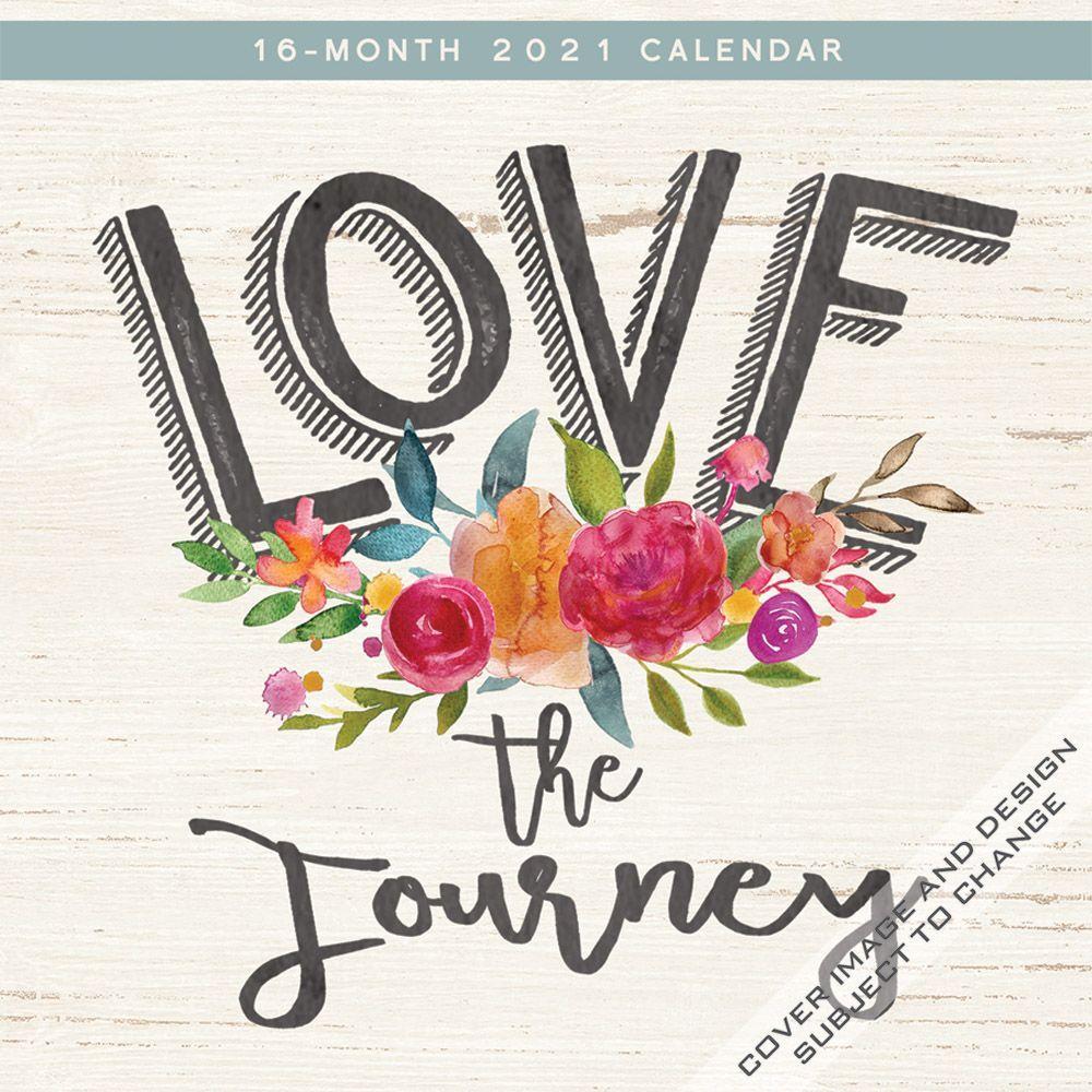 2021 Love The Journey Wall Calendar