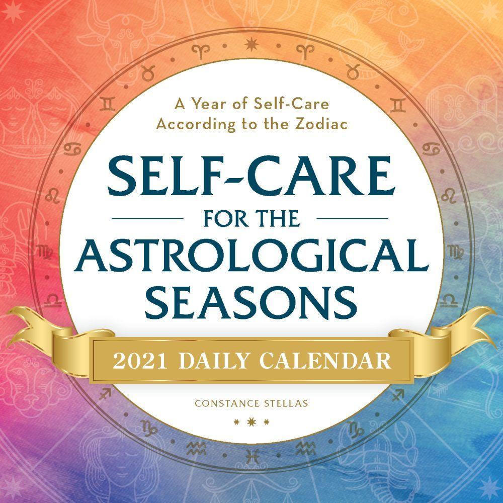 2021 Self-Care for the Astrological Seasons Desk Calendar