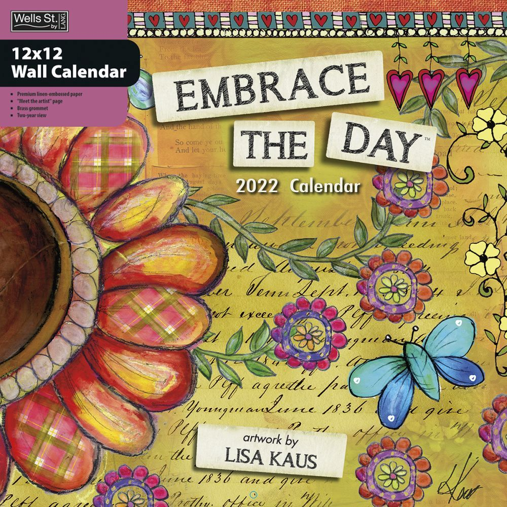 Embrace The Day 2022 Wall Calendar