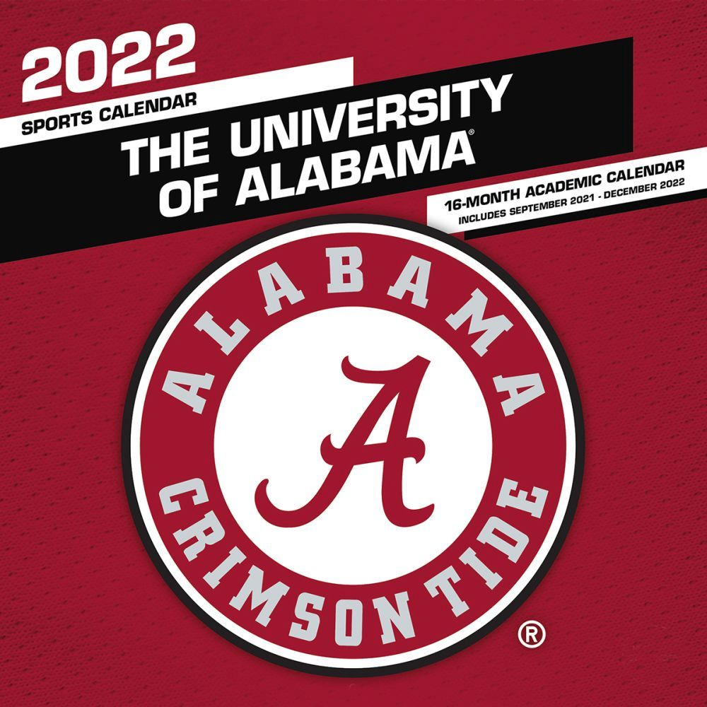 University of Alabama Crimson Tide 2022 Wall Calendar