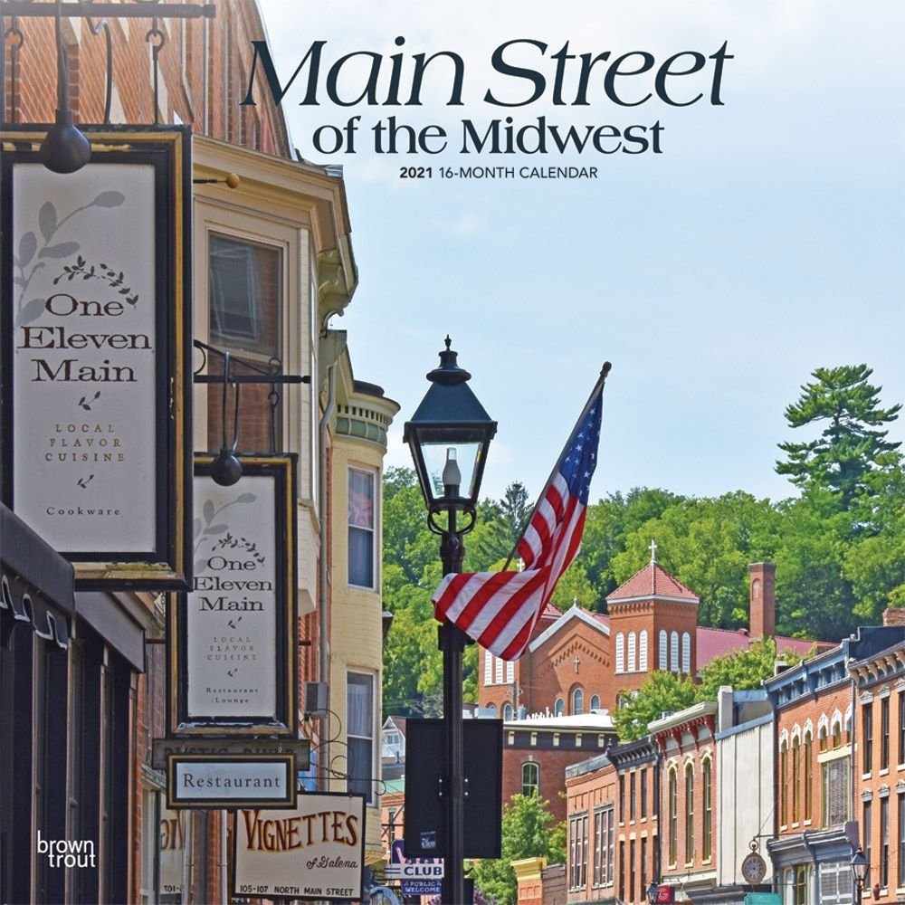 Main Street of the Midwest 2021 Wall Calendar