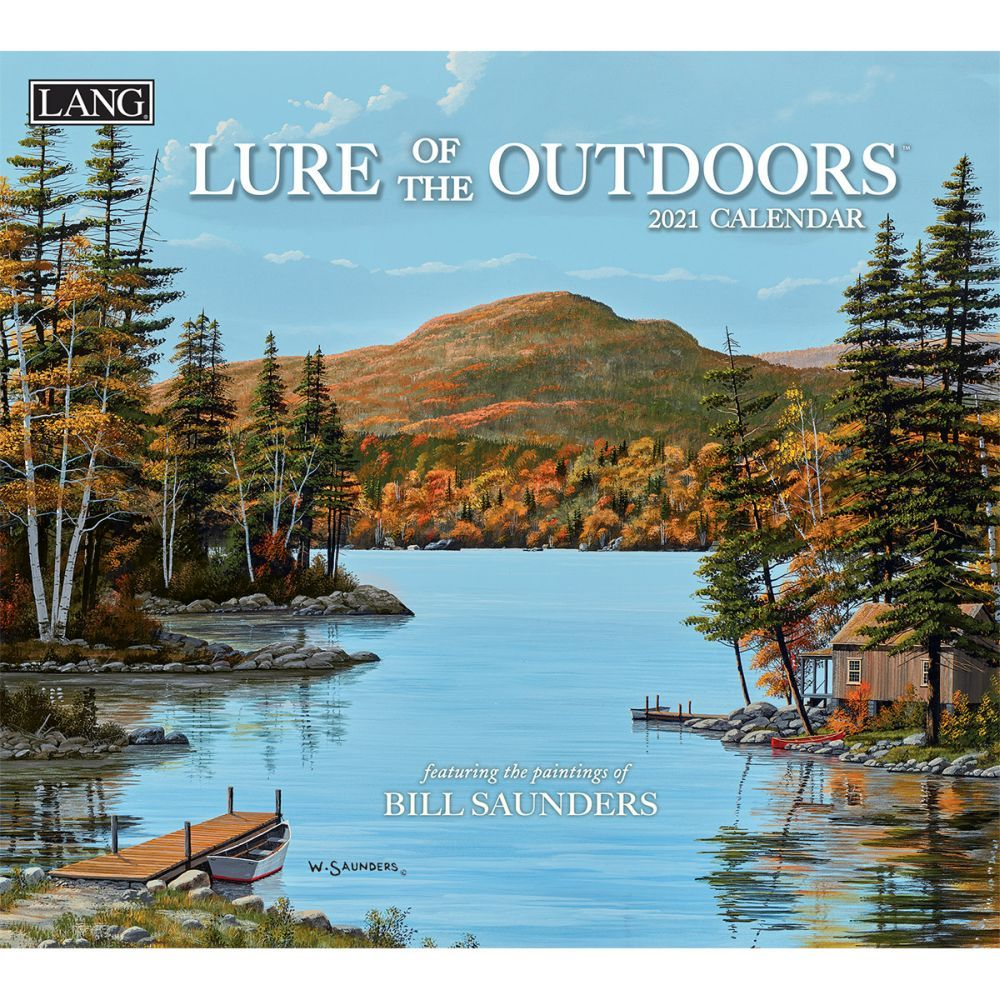 2021 Lure of the Outdoors Wall Calendar by Bill Saunders