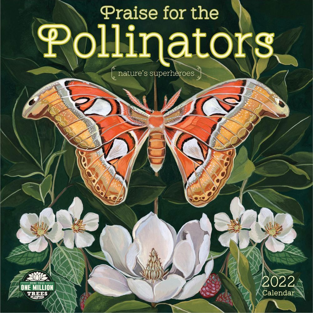 Praise for the Pollinators 2022 Wall Calendar