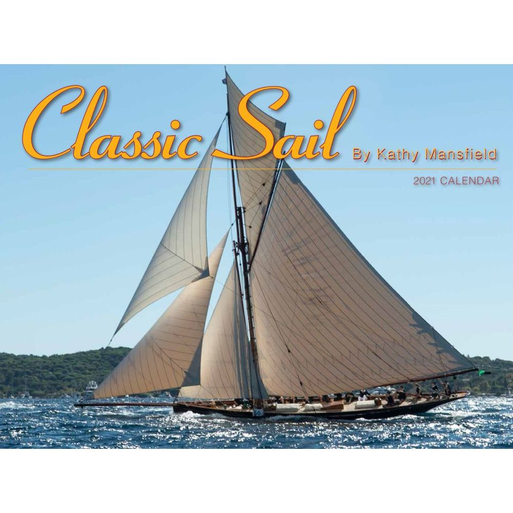 Classic Sailing 2021 Wall Calendar