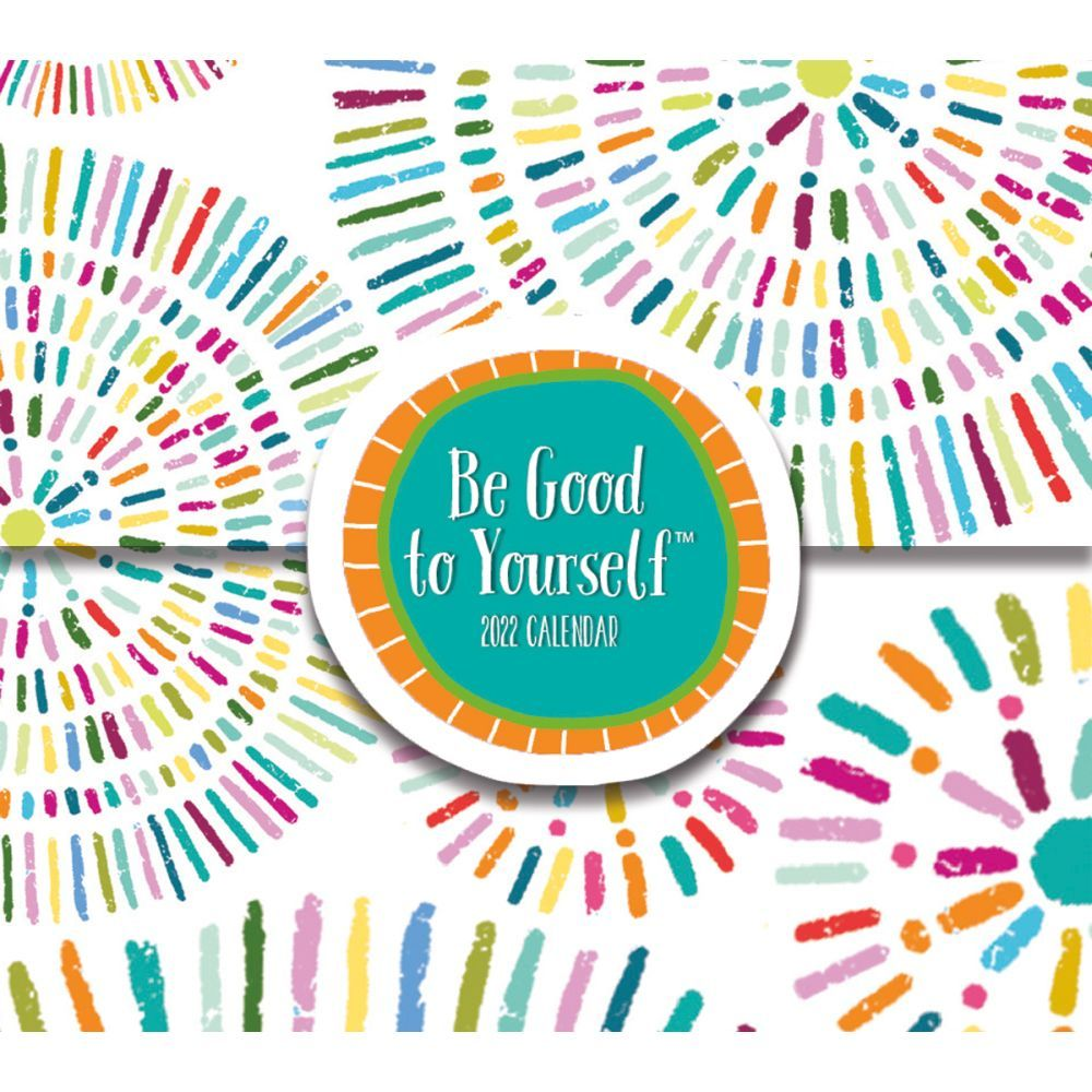 Be Good To Yourself 365 Daily Thoughts 2022 Desk Calendar