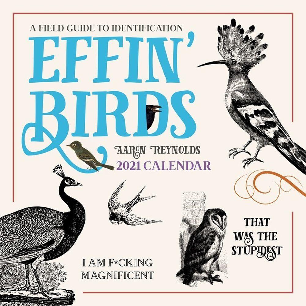 2021 Effin Birds Wall Calendar