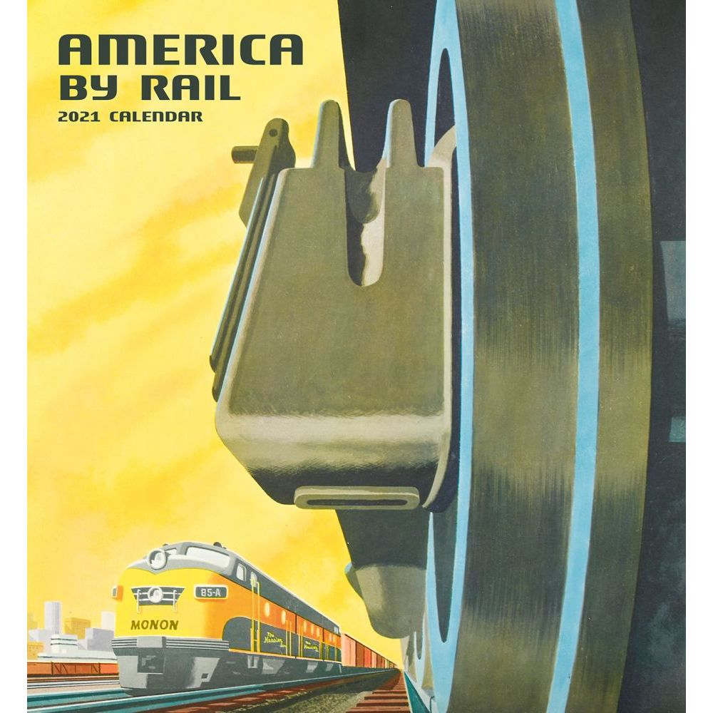 2021 America By Rail Wall Calendar