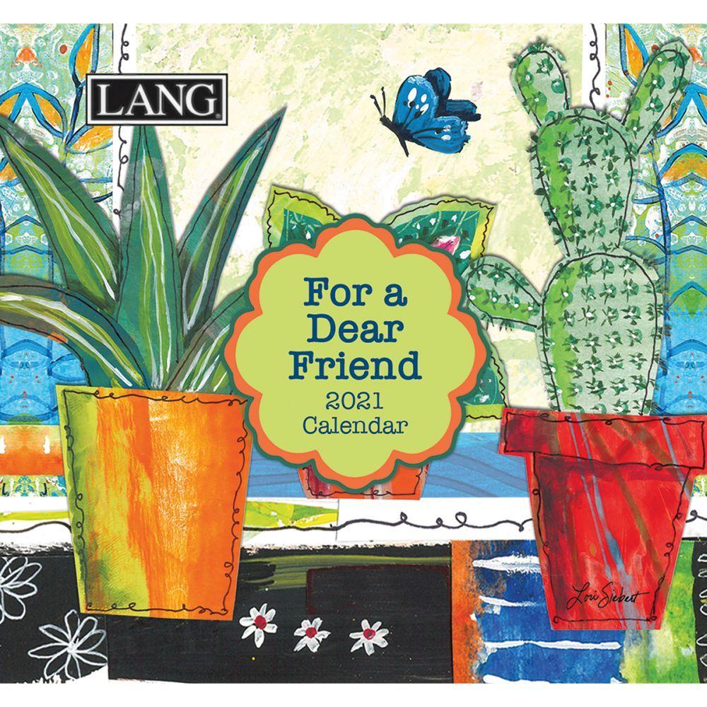 2021 For a Dear Friend 365 Daily Thoughts Desk Calendar by Lori Siebert