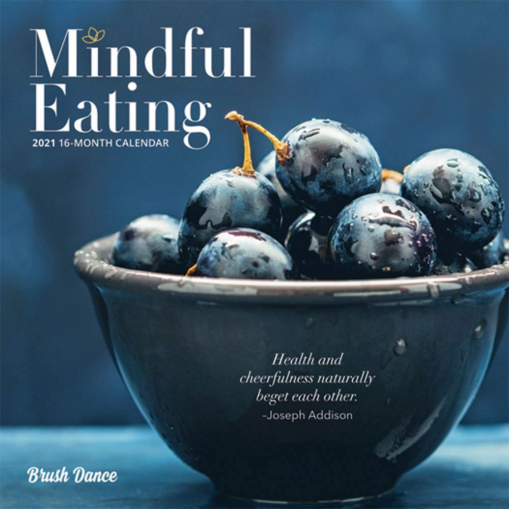 2021 Mindful Eating Mini Wall Calendar