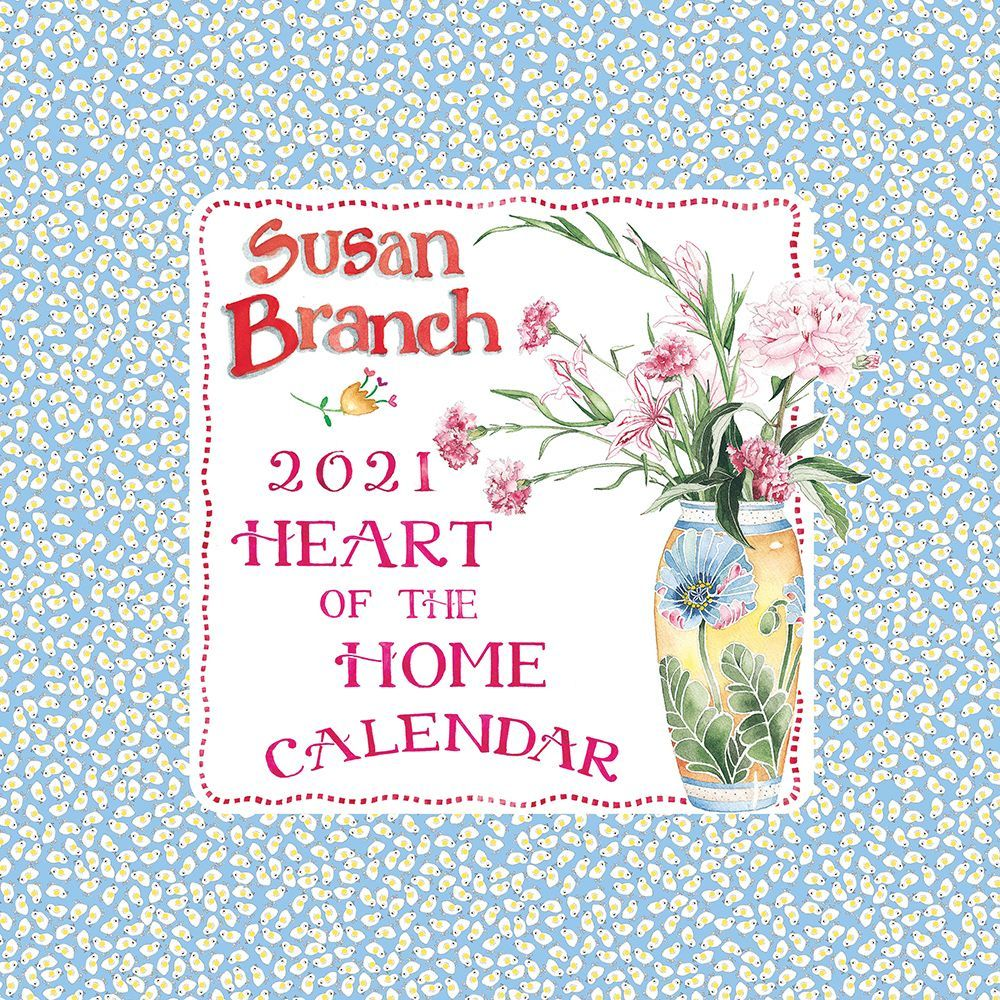 2021 Susan Branch Heart of the Home Wall Calendar