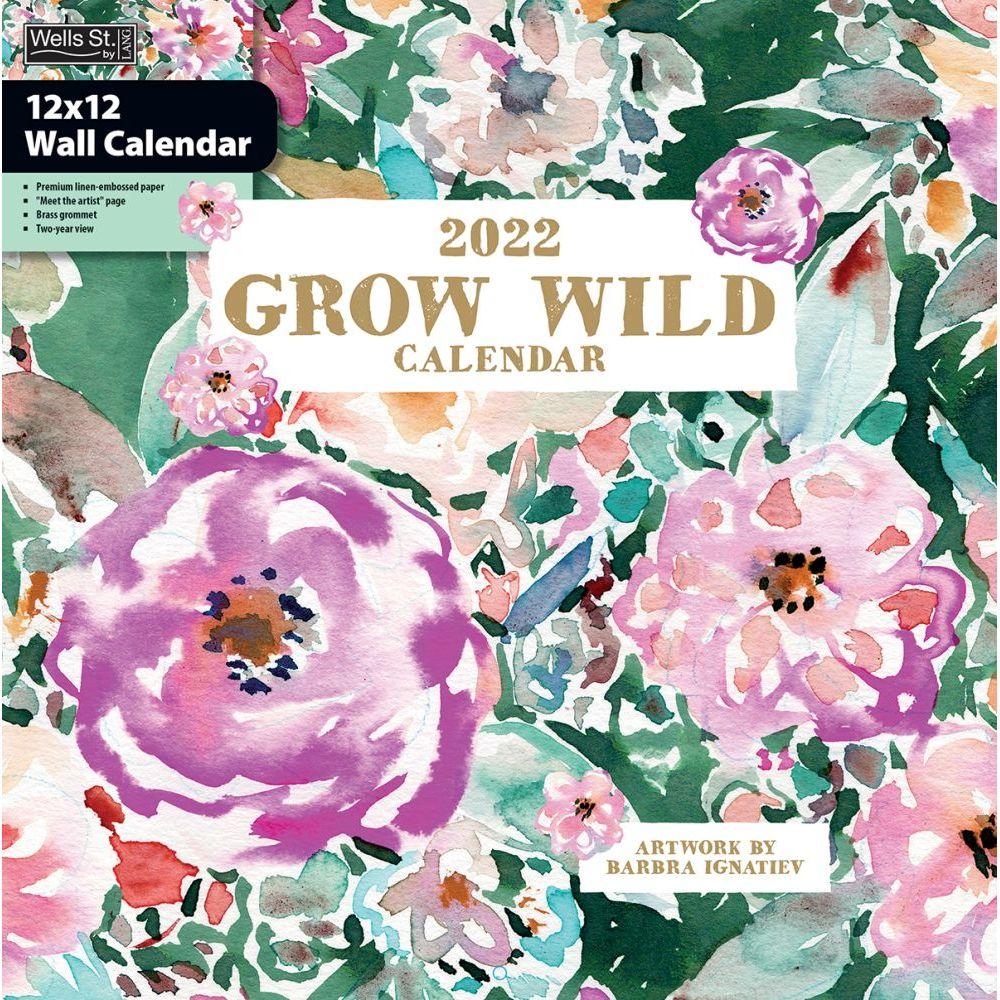 Grow Wild 2022 Wall Calendar