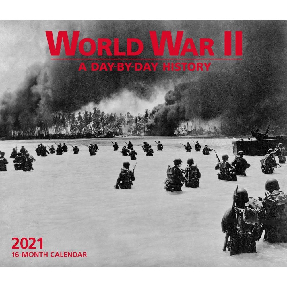 2021 World War II Deluxe Wall Calendar