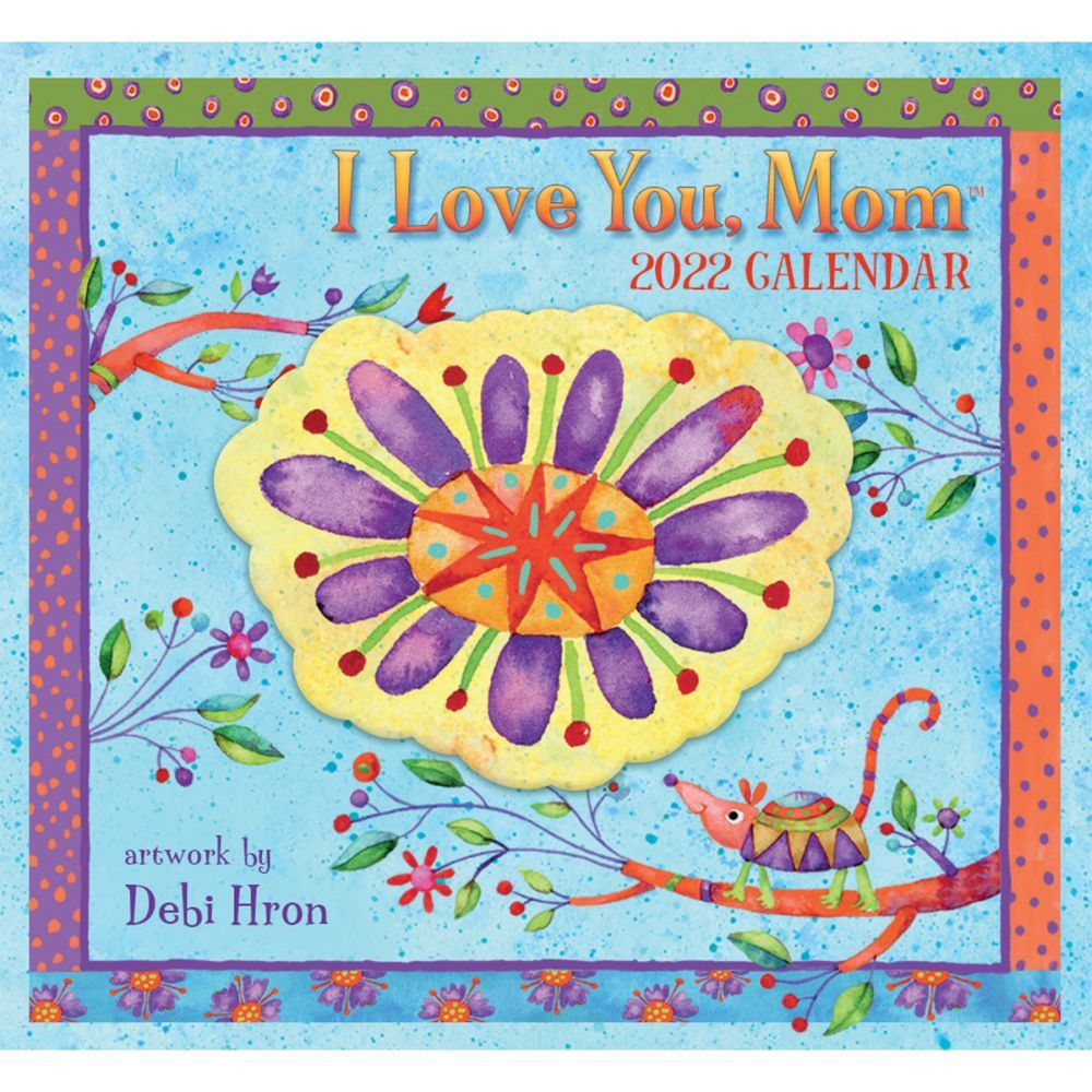 I Love You Mom 365 Daily Thoughts 2022 Desk Calendar