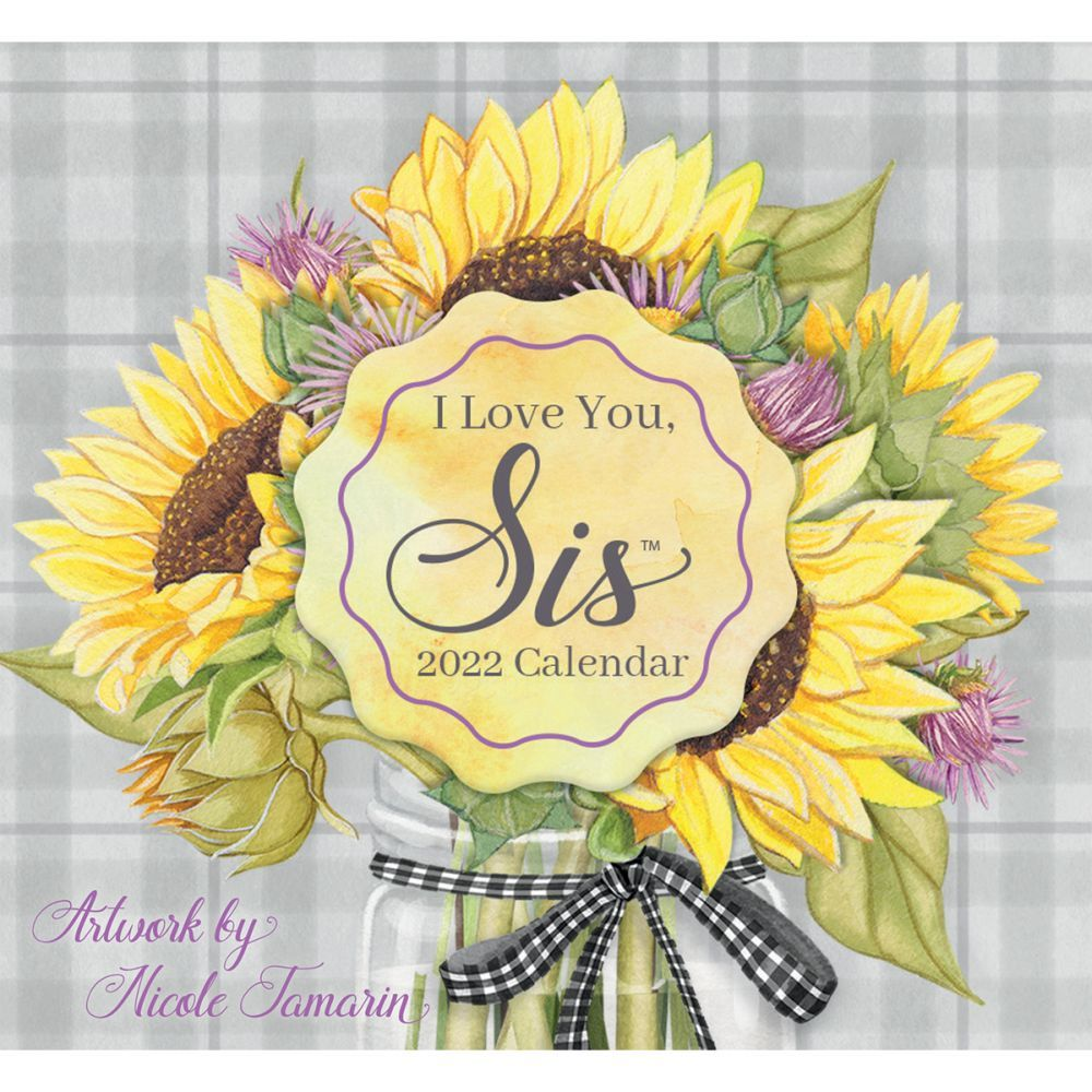 I Love You Sis 365 Daily Thoughts 2022 Desk Calendar