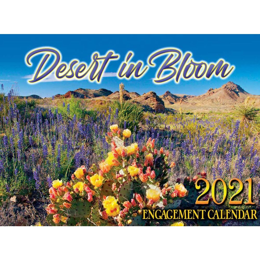 2021 Desert in Bloom Wall Calendar
