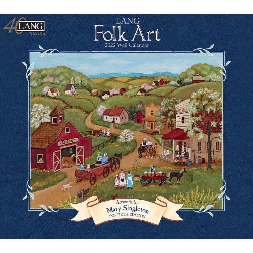 Lang Folk Art 2022 Wall Calendar