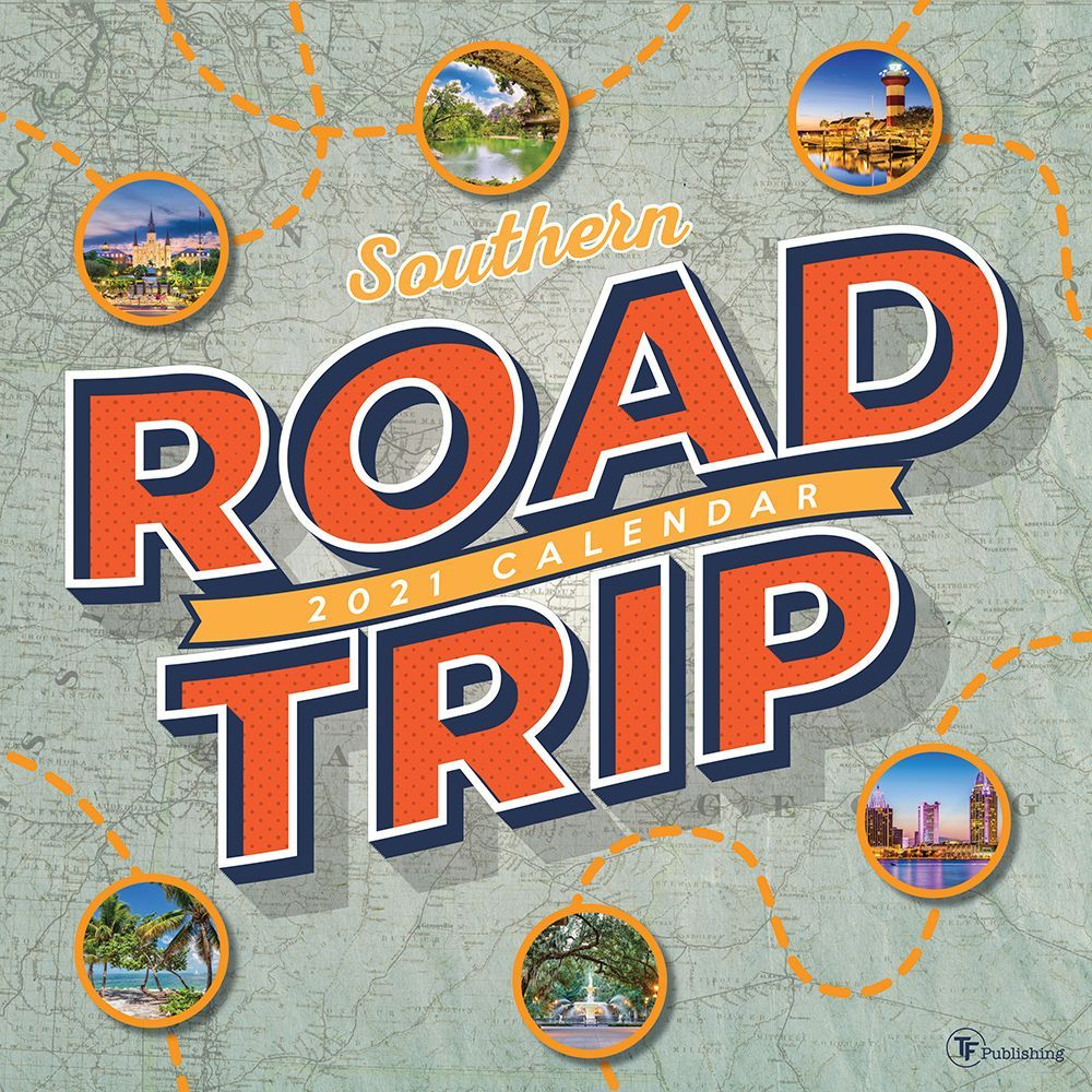 2021 Road Trip South Wall Calendar