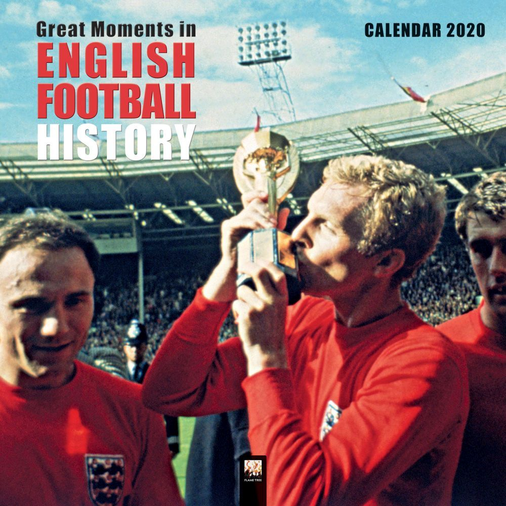 Great Moments in English Football History 2021 Wall Calendar