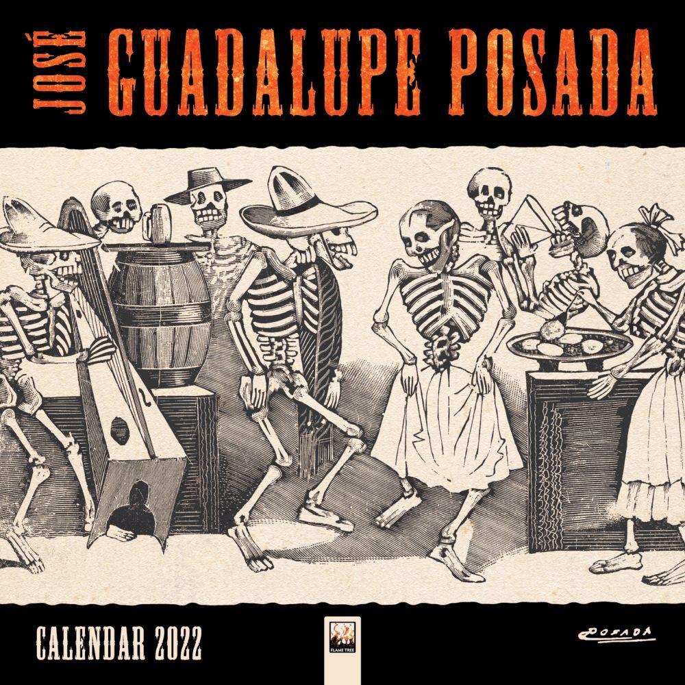 Jose Guadalupe Posada 2022 Wall Calendar