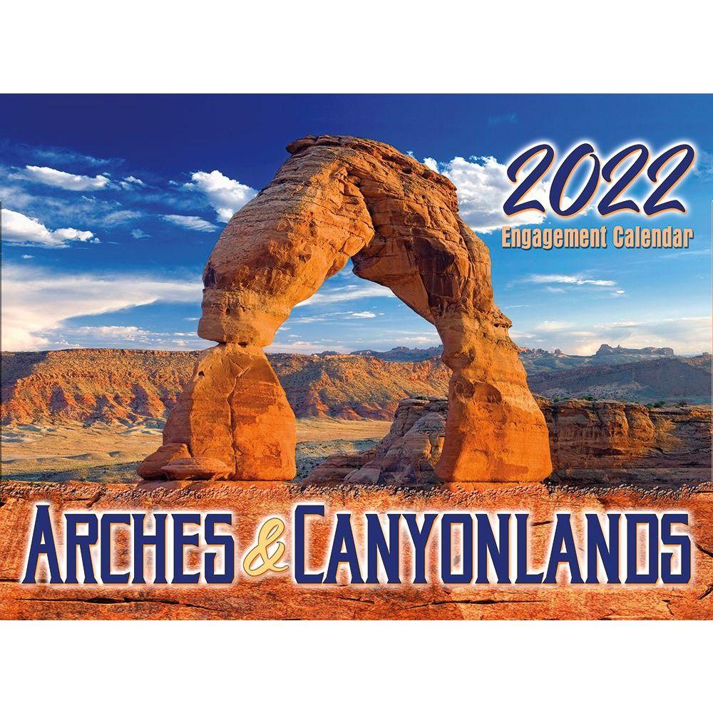 Arches Canyonlands National Park 2022 Wall Calendar