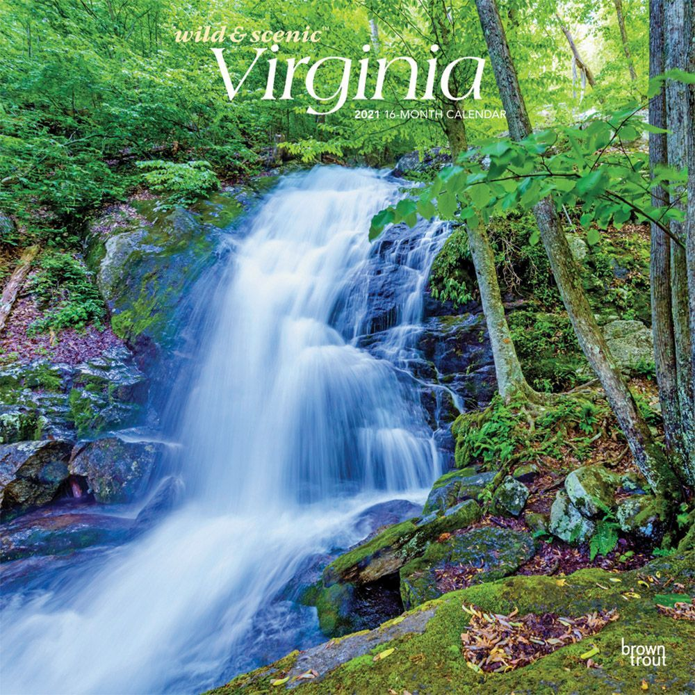 Virginia Wild and Scenic 2021 Wall Calendar
