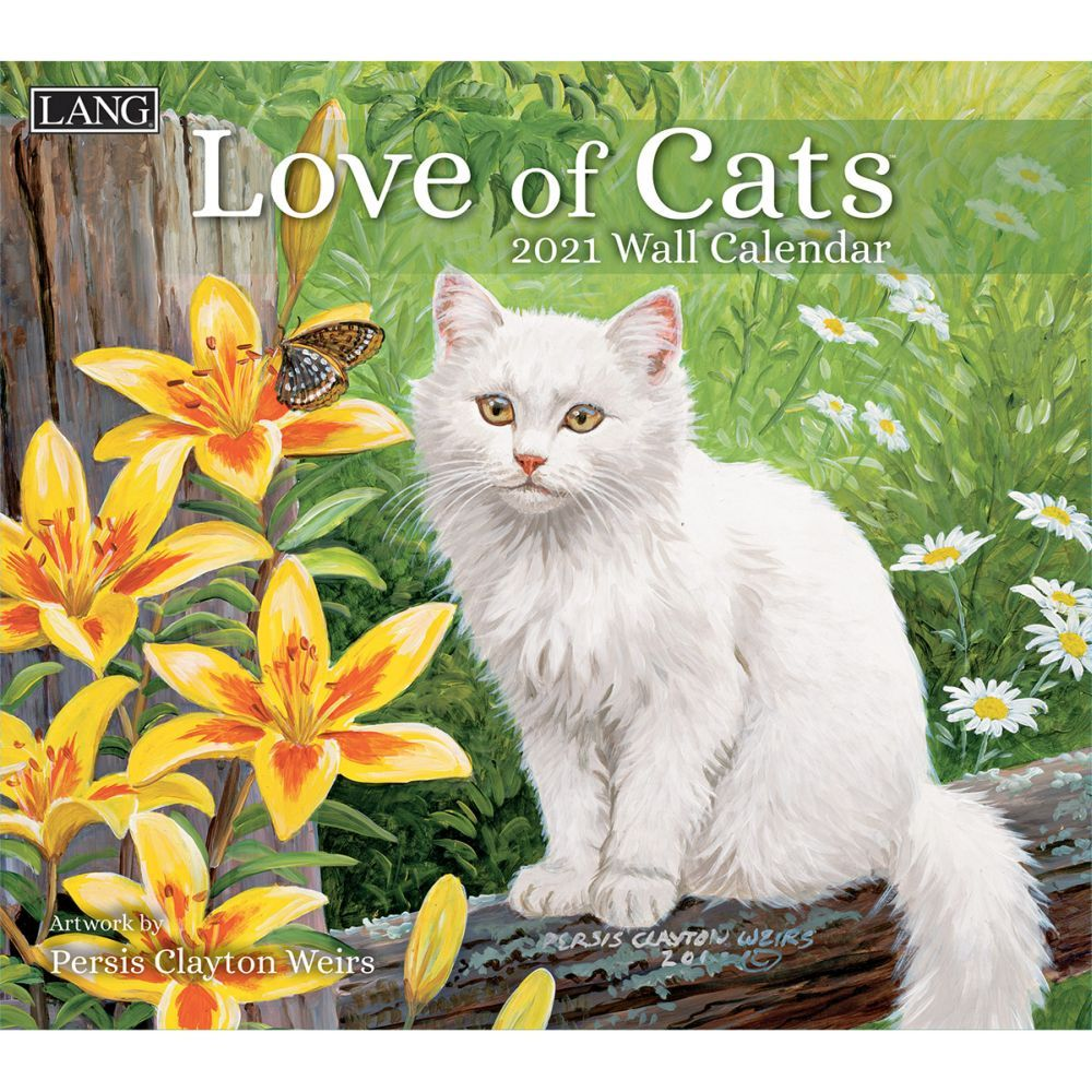 Love of Cats Wall Calendar by Persis Clayton Weirs