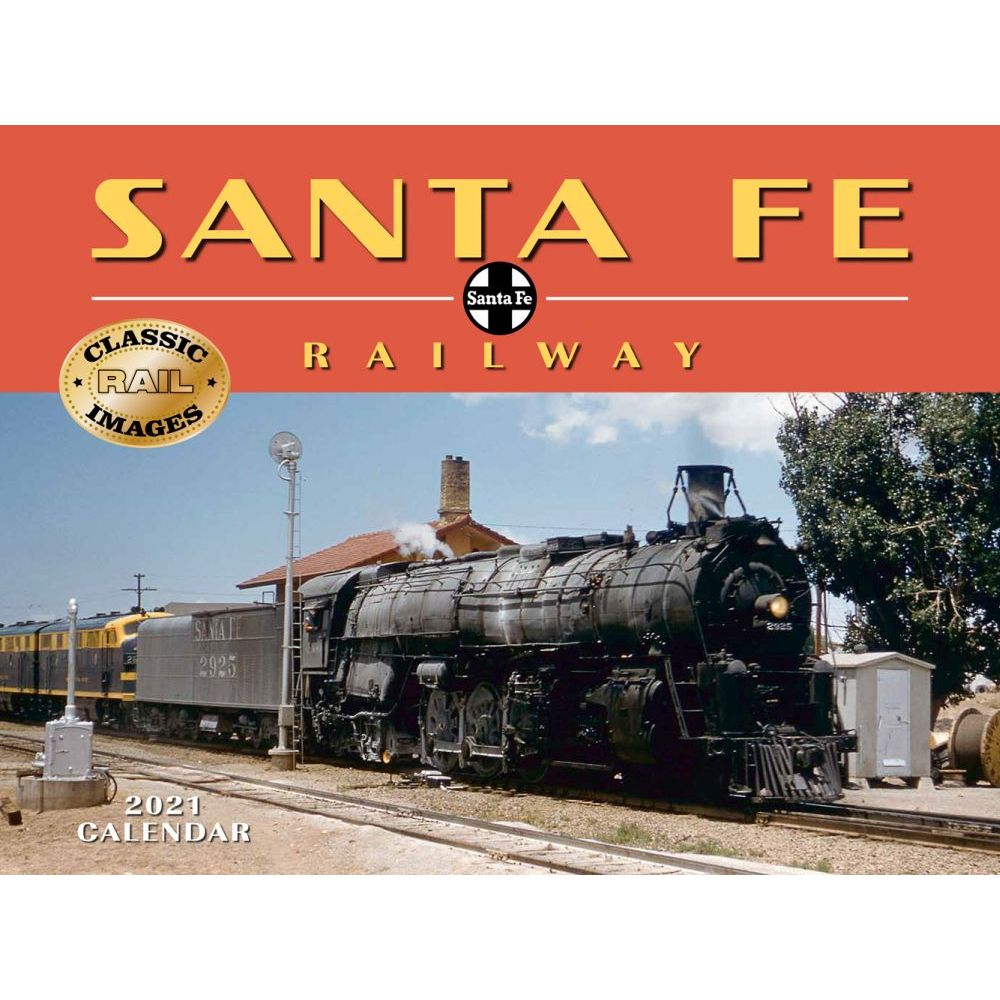 2021 Trains Sante Fe Railroad Wall Calendar