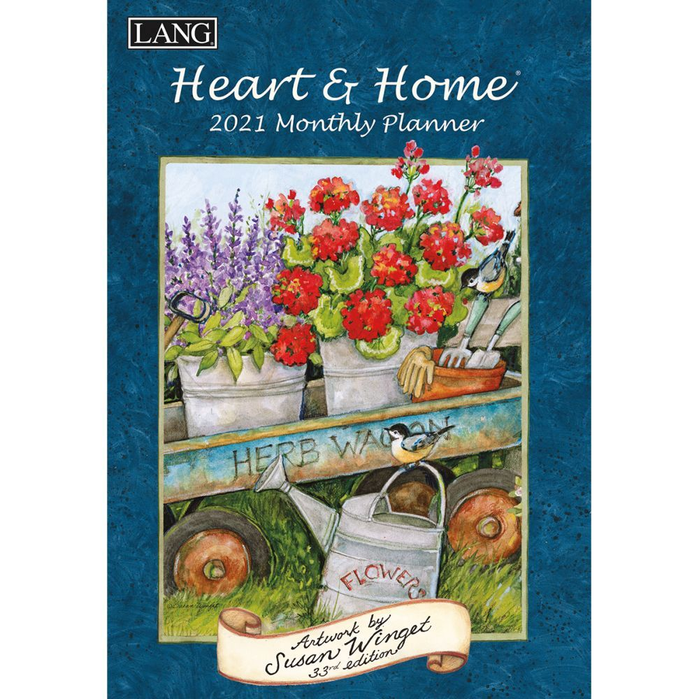 Susan Winget Heart and Home Softcover 2021 Monthly Planner