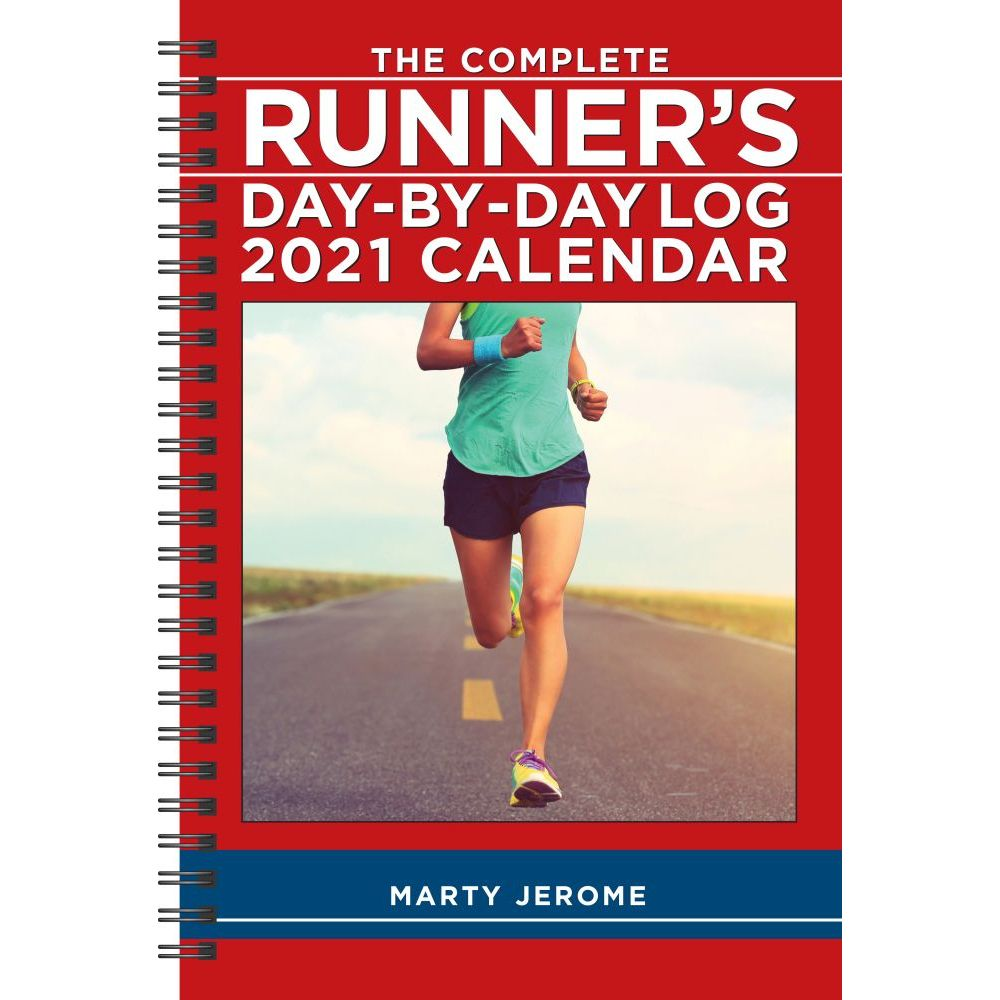 Complete Runner's Day-By-Day Log 2021 Softcover Engagement Calendar