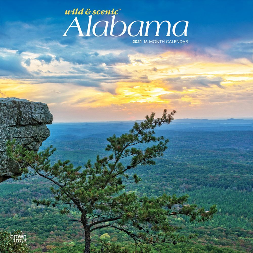 Alabama Wild and Scenic 2021 Wall Calendar