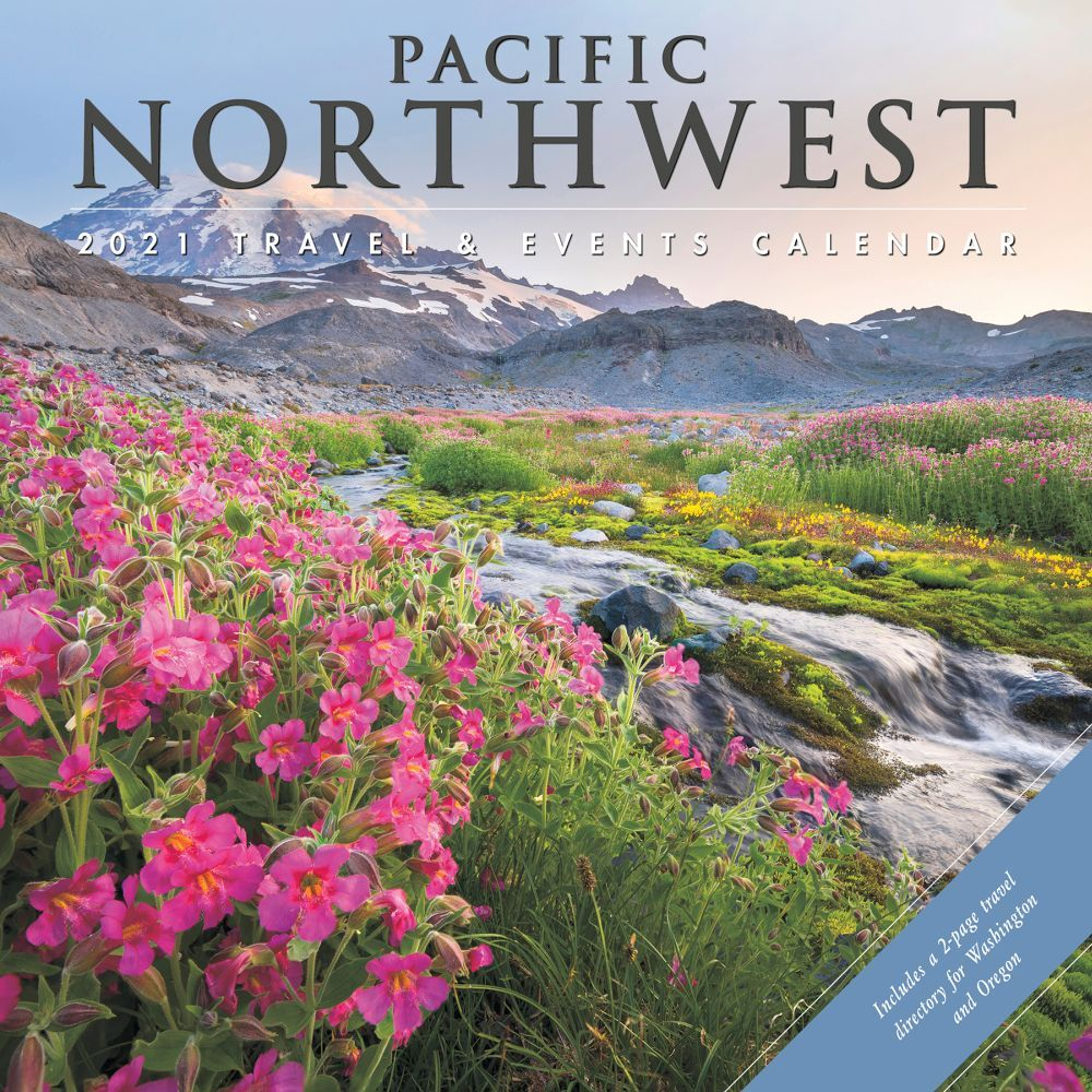 Pacific Northwest Travel & Events 2021 Wall Calendar