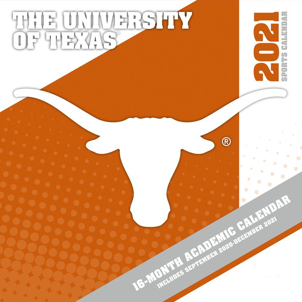 University of Texas Longhorns 2021 Wall Calendar
