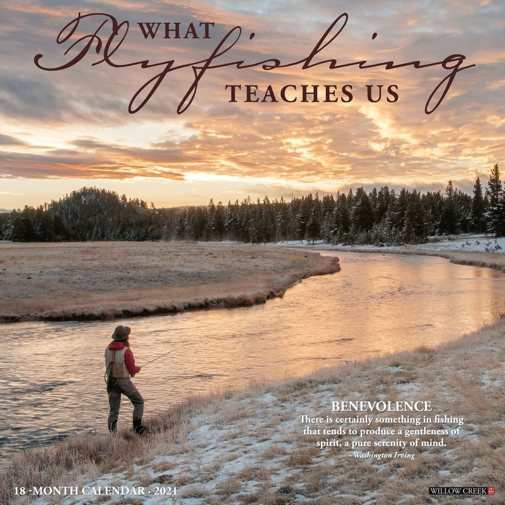 2021 What Fly Fishing Teaches Us Wall Calendar