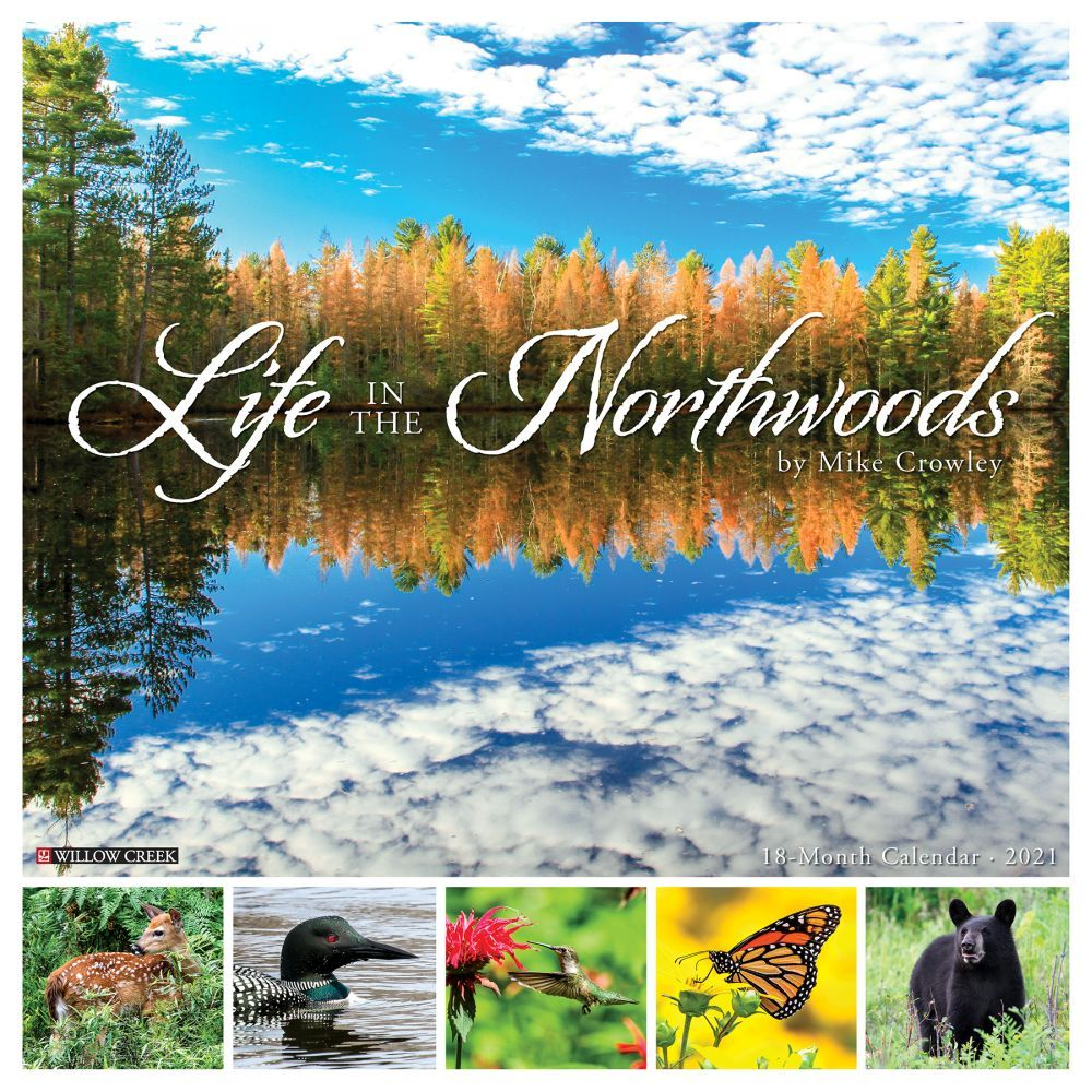 2021 Life in the Northwoods Wall Calendar