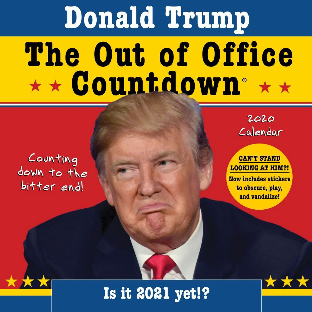 Trump Out of Office 2021 Wall Calendar