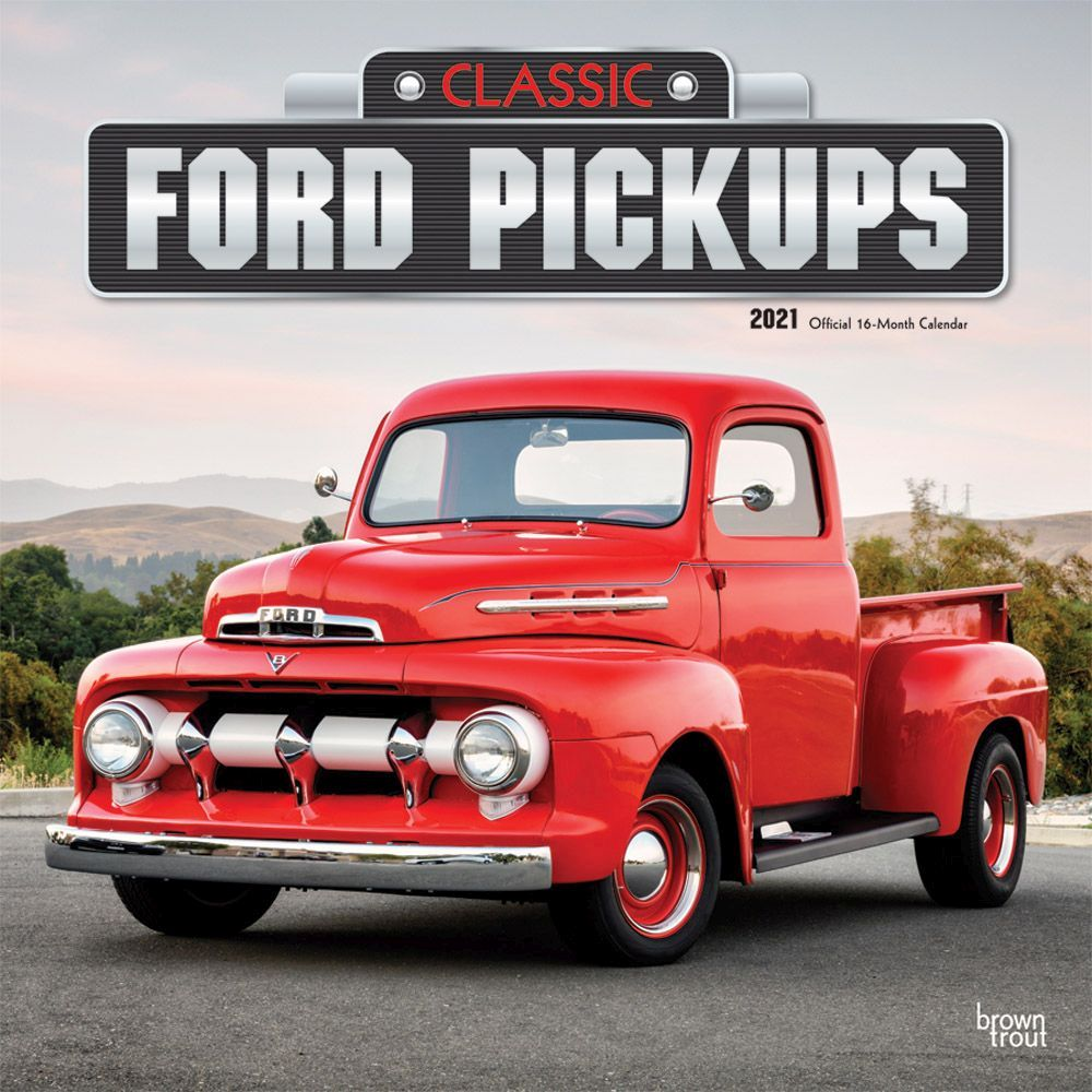 2021 Ford Classic Pick Up Trucks Wall Calendar