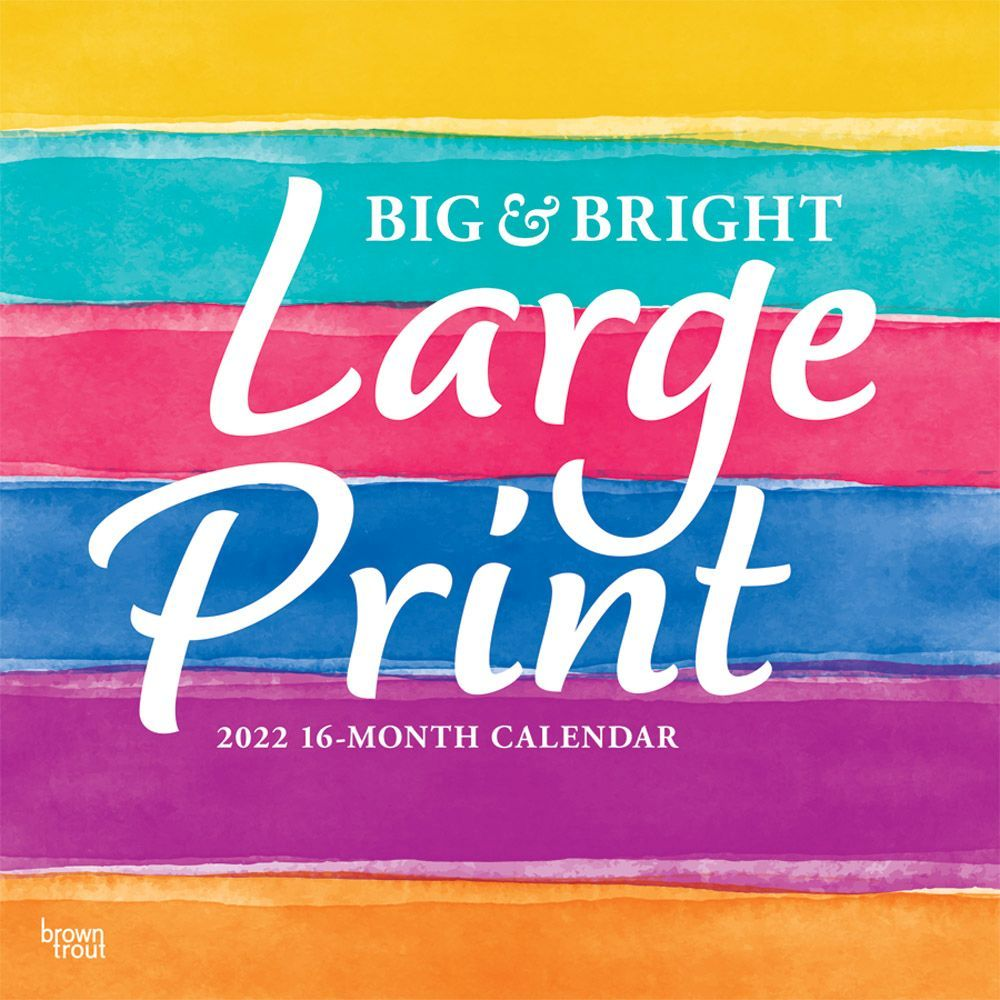 Large Wall Calendar 2022.Big Bright Large Print 2022 Wall Calendar Calendars Com