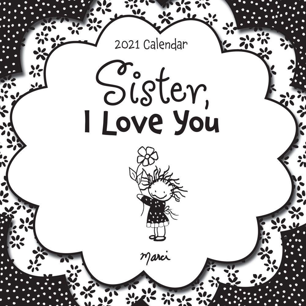 2021 I Love You, Sister Wall Calendar