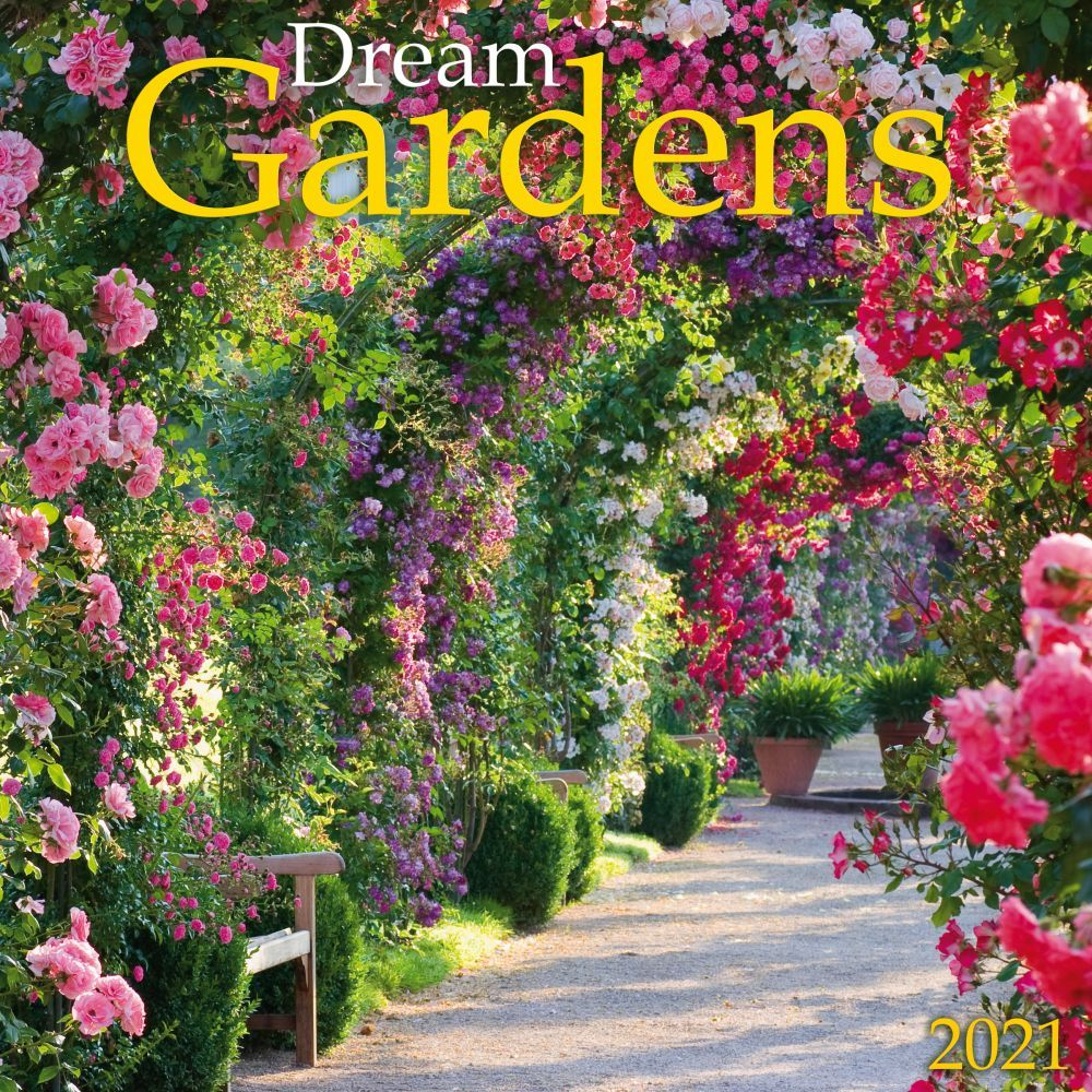2021 Dream Gardens Wall Calendar